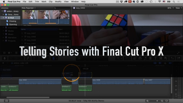 Telling Stories with Final Cut Pro X